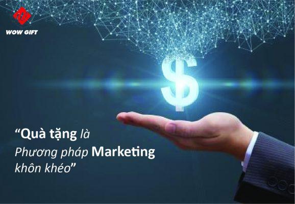 quà tặng là phương pháp marketing khôn khéo